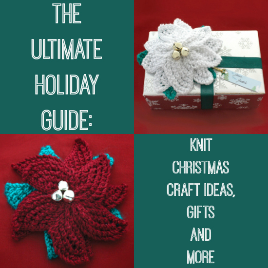 Free Knitting Pattern Gift Ideas : The Ultimate Holiday Guide: 345 Knit Christmas Craft Ideas ...