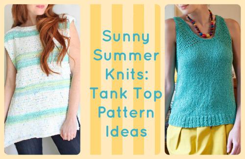 Free Knitting Patterns For Cotton Summer Tops : Sunny Summer Knits: 16 Tank Top Pattern Ideas AllFreeKnitting.com
