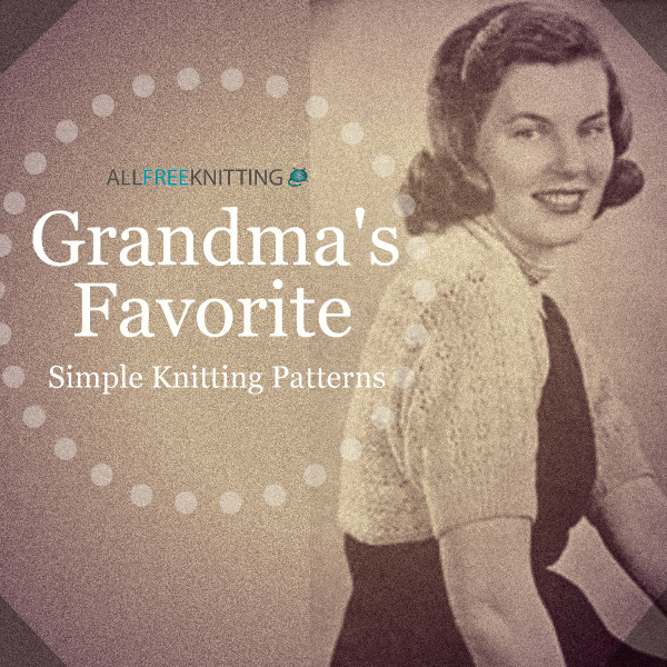 Grandma Knitting Spaghetti : Of grandma s favorite simple knitting patterns