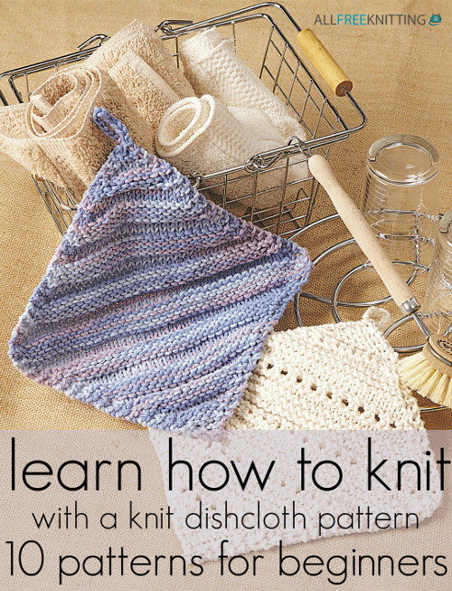 Knitting Pattern For A Dishcloth Beginners : Learn How to Knit with a Knit Dishcloth Pattern: 10 ...